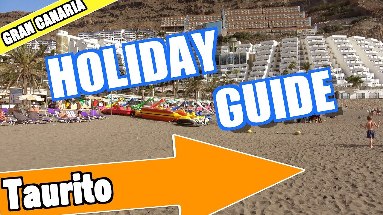 Taurito Gran Canaria holiday guide and tips